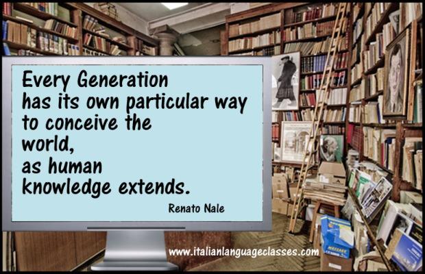 Renato Nale Aphorism Every Generation